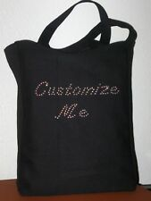 DESIGN OWN YOUR PERSONALIZED RHINESTONE TOTE BAG * NEW