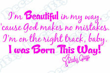 Lady Gaga Quote I WAS BORN THIS WAY Vinyl Wall Decal