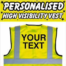 YOUR TEXT High Visibility Hi Viz HV Vest Flourescent Yellow PERSONALISED