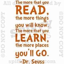 DR SEUSS THE MORE THAT YOU READ YOU KNOW Quote Vinyl Wall Decal Decor Sticker