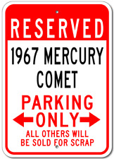 1967 67 MERCURY COMET Aluminum Parking Sign