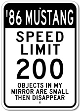 1986 86 FORD MUSTANG Aluminum Speed Limit Sign