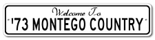 1973 73 MERCURY MONTEGO Aluminum Welcome to Car Country Sign