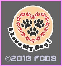 I Love My Dog! I Love My Dogs Easy to Apply Color Decal Show Your Love for Dogs