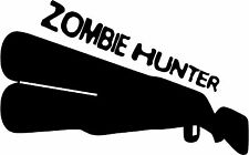Zombie hunter Shotgun Decal Sticker Car Vtec Xbox Ipad 1 2 3 Gun Cabinet  Ref;79