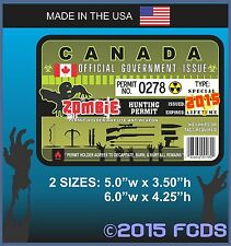 ZOMBIE HUNTING PERMIT CANADA Decal Sticker Walking Dead License to KILL Zombies