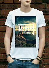 Never Stop Dreaming Dope Swag Hipster Mens Woman Girl summer essential tshirt