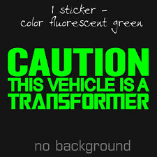 CAUTION THIS VEHICLE IS A TRANSFORMER JDM Decal Vynil Sticker Drift Illmotion
