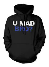 U You Mad Bro? New Jersery Shore Funny Humorous TV Quote Saying Mens Hoodie