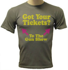 Got Your Tickets? To The Gun Show Work Out Muscles Humorous Funny Mens T-Shirt