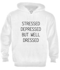 STRESSED DEPRESSED BUT WELL DRESSED Hoodie TUMBLR Dope Top Cara trill