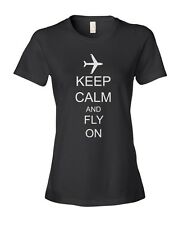 Keep Calm and Fly On Airplane Women's Ladies' Fashion Fit T-Shirt Shirt Top