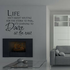 Life Isn't About Waiting For The Storm To Pass Wall Stickers Life Quote Wall Dec