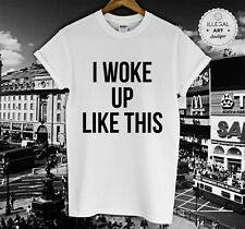 I WOKE UP LIKE THIS TOP BEYONCE YONCE BOYFRIEND  FLAWLESS FASHION T SHIRT NEW