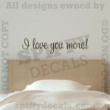 I Love You More Bedroom Romantic Quote Vinyl Wall Art Decal Decor Sticker