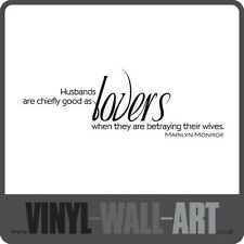 0387 - Husbands Are Good Lovers Marilyn Monroe Quote - Vinyl Wall Art - Sticker