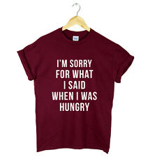 IM SORRY FOR WHAT I SAID WHEN I WAS HUNGRY T SHIRT TOP TUMBLR FASHION *SALE*