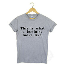THIS IS WHAT A FEMINIST LOOKS LIKE TSHIRT TOP FEMINISM POLITICS - feminist