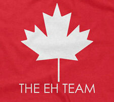 THE EH TEAM T-SHIRT funny sarcastic saying canada canadian mens guys men guy