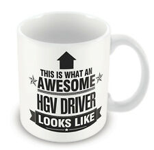 This is what an AWESOME HGV Driver Looks like Mug - Gift idea work