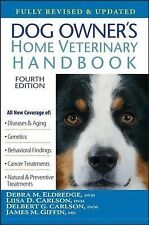 Dog Owner's Home Veterinary Handbook by Delbert G. Carlson, Debra M....