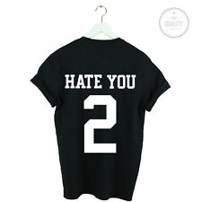 New Womens Hate You 2 Tumblr Blogger Hipster Black T-Shirt Top Shirt Size S-3XL