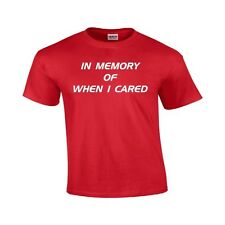 Men's In Memory of When I Cared Graphic T-Shirt  TEE
