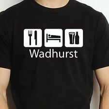 WADHURST EAT SLEEP DRINK WADHURST PERSONALISED T SHIRT