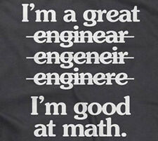 I'M A GREAT ENGINEER (I'M GOOD AT MATH) T-SHIRT engineering funny saying mens