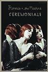 Florence and the Machine : Ceremonials by N.A.