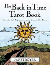 The Back in Time Tarot Book: Picture the Past, Experience the Cards, Understan..