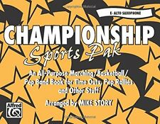 Championship Sports Pak (An All-Purpose Marching/Basketball/Pep Band Book for Ti