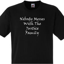 JUSTICE FAMILY GIFT NOBODY MESSES WITH THE JUSTICE FAMILY T SHIRT