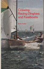 USED (GD) Crewing racing dinghies and keelboats by Bob Fisher