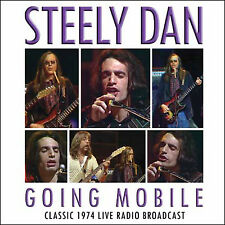 STEELY DAN New Sealed 2016 PREVIOUSLY UNRELEASED LIVE 1974 CONCERT CD