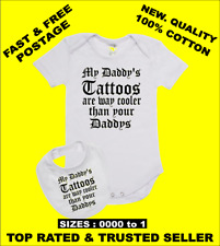 Baby Romper PLUS a Baby Bib MY DADDYS TATTOOS ARE WAY COOLER THAN YOUR DADDYS