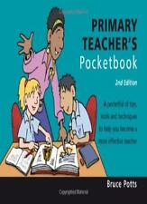 Primary Teacher's Pocketbook By Bruce Potts