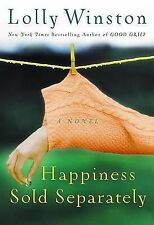 Happiness Sold Separately by Lolly Winston 2006 Hardcover Book Novel 1st Edition