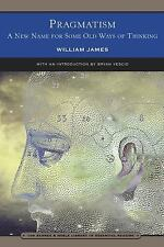 Pragmatism : A New Name for Some Old Ways of Thinking by William James (2003,...
