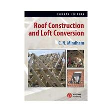 Roof Construction and Loft Conversion by Chris N. Mindham (Paperback, 2006)