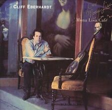Mona Lisa Cafe 1995 by Eberhardt, Cliff - Disc Only No Case