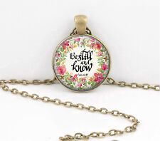 Fellowship Gift Be Still and Know  Pendant Necklace Jewelry or Key Ring