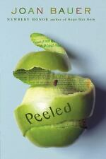 Peeled by Joan Bauer (2009, Paperback)