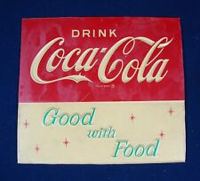 "COCA COLA SIGN COKE SODA POP ADVERTISING ""GOOD WITH FOOD"" VINTAGE"