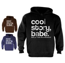 Cool Story Babe Hoodie jersey Shore bro Sandwich Tell it Again Sarcastic now go