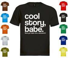 Cool Story Babe T-Shirt jersey Shore bro Sandwich Tell it Again Sarcastic now go