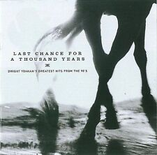 NEW Last Chance for a Thousand Years Greatest Hits by Dwight Yoakam SEALED 1999