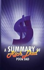 A Summary of Rich Dad Poor Dad by Snowball Publishing 9781607963950