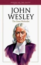 John Wesley (Heroes of the Faith (Barbour Paperback))