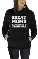 Great Moms Get Promoted To Grandmas Women Hoodie Gift For Mother's Day Pullover